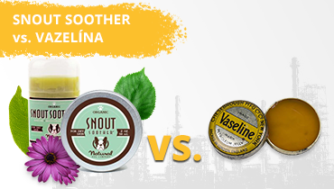 Snout soother vs vazelína