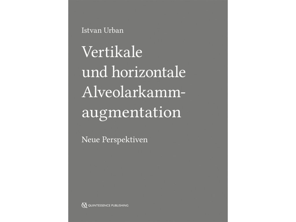 Vertikale und horizontale Alveolarkammaugmentation - Nakladatelství ...