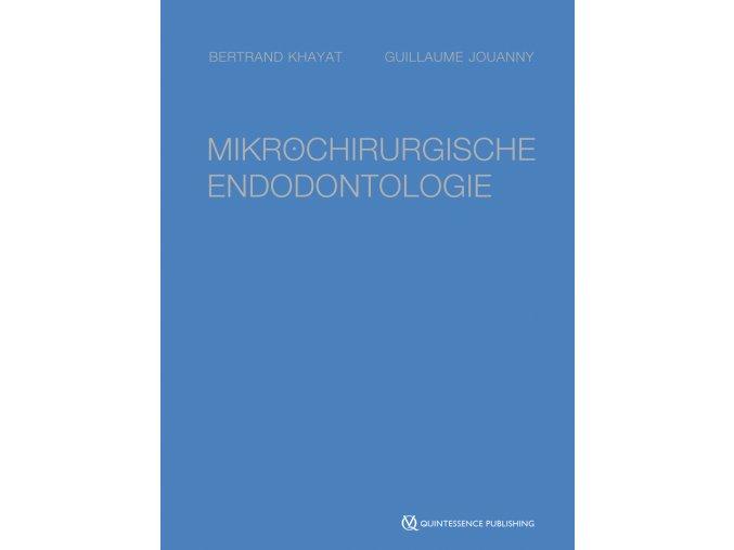 22270 Cover Khayat Jouanny Mikrochirurgische Endodontologie