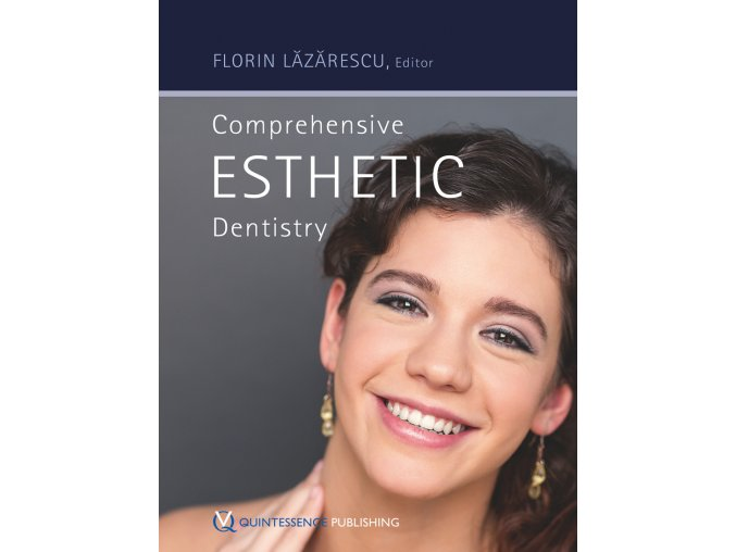 Comprehensive Esthetic Dentistry