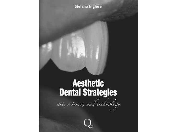 Aesthetic Dental Strategies
