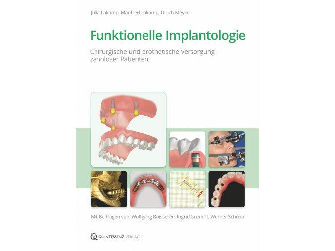 Funktionelle Implantologie