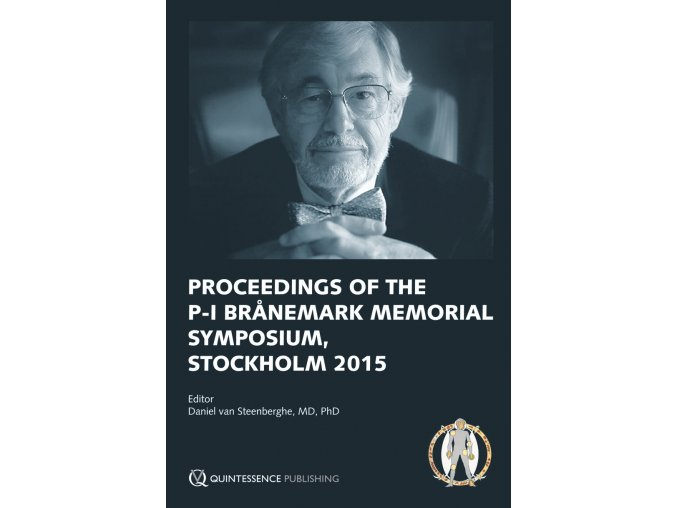 Proceedings of the P I Brånemark Memorial Symposium, Stockholm 2015