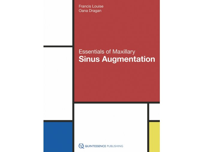 20821 Cover Louise Dragan Essentials of Maxillary Sinus Augmentation