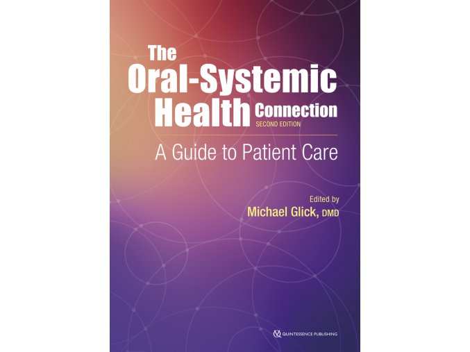 20531 Cover Glick Oral Systemic Health Connection 2ndEdition
