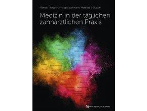 20790 Cover Troeltzsch Medizin in der taeglichen zahnaerztlichen Praxis