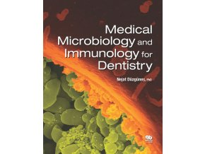Medical Microbiology and Immunology for Dentistry