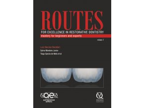 Routes for Excellence in Restorative Dentistry