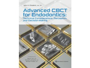 Advanced CBCT for Endodontics: