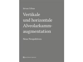 20110 Cover Urban Vertikale und horizontale Alveolarkammaugmentation