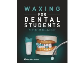 21551 Cover Abdalla Waxing for Dental Students