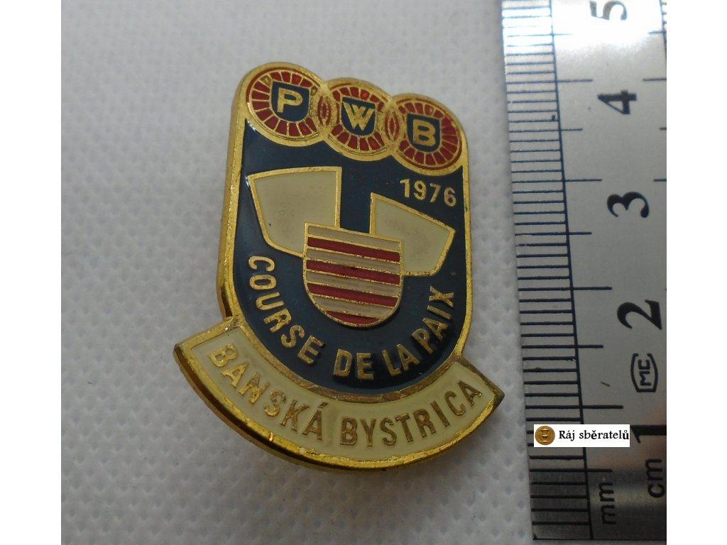 ODZNAK COURSE DE LA PAIX 1976 BANSKÁ BYSTRTICA