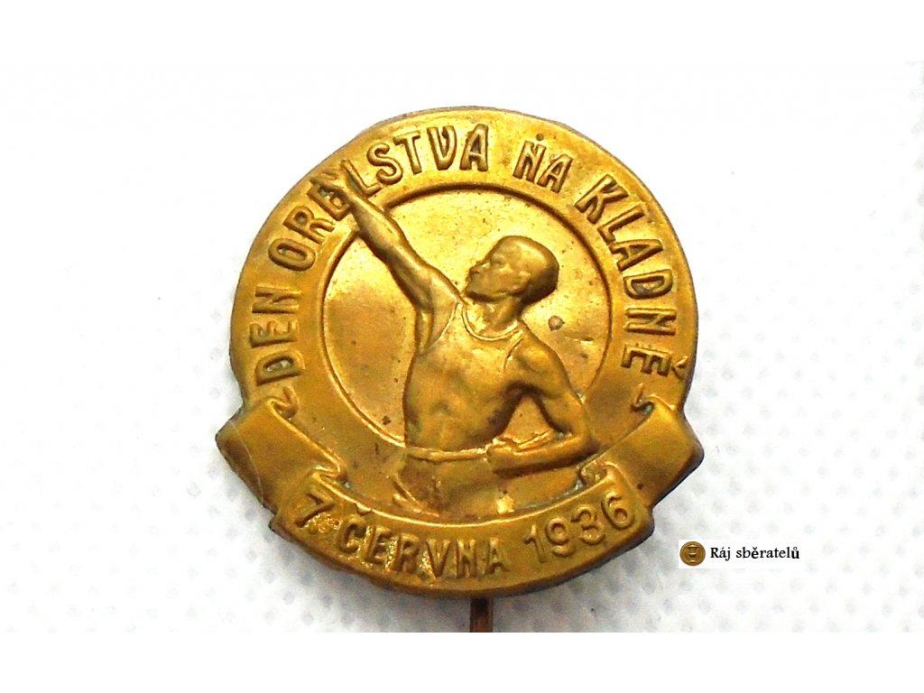 ODZNAK DEN ORELSTVA NA KLADNĚ 1936