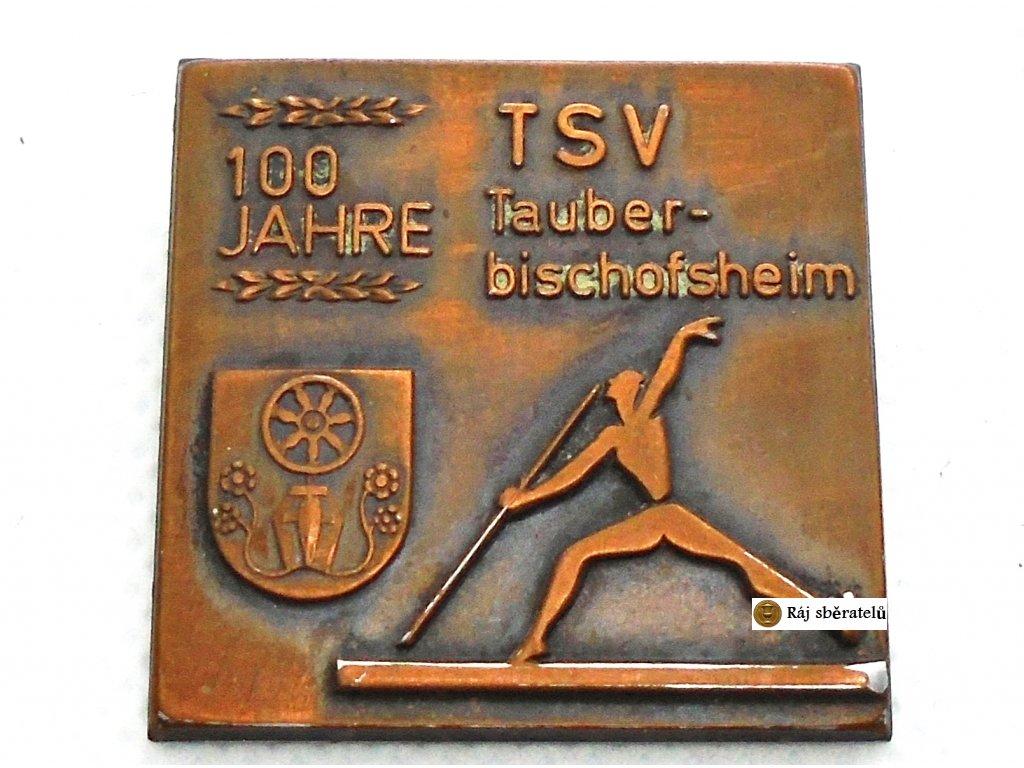ODZNAK 100 JAHRE TAUBERBISCHOFSHEIM