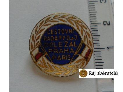 ODZNAK CESTOVNÍ RADA FY.O. A J. DOLEŽAL PRAHA PARIS
