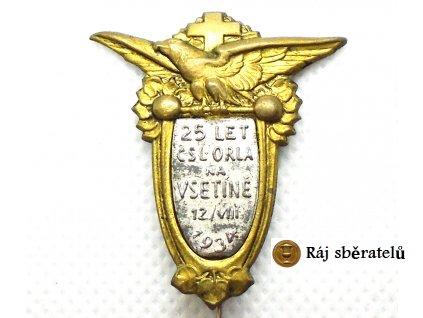 ODZNAK 25 LET ČSL. ORLA NA VSETÍNĚ 1934