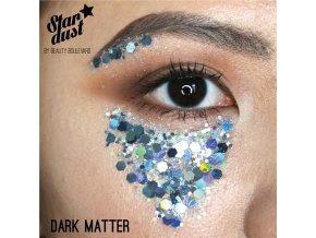 Stardust - voděodolné třpytky na tělo a vlasy - Dark Matter