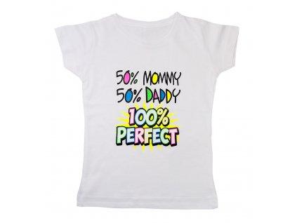Dětské Tričko 50% Máma 50% Táta 100% Dokonalost