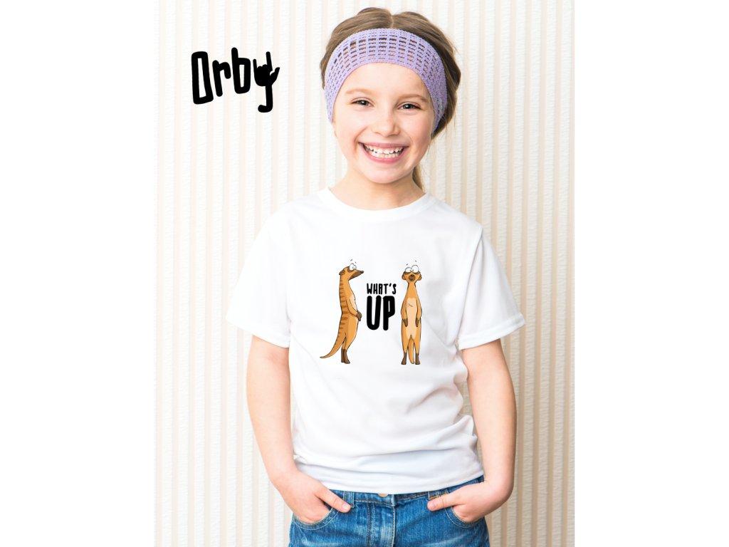 Dětské tričko s potiskem WHAT'S UP, BODY
