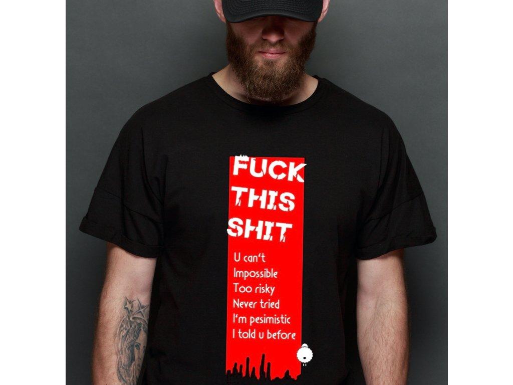 pánské tričko FUCK THIS SHIT, M B,BODY