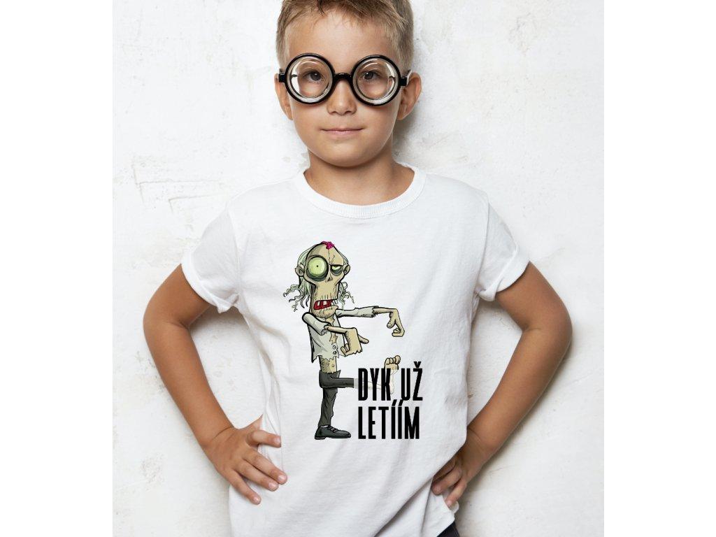vtipné tričko pro děti s potiskem DYK UŽ LETÍÍM