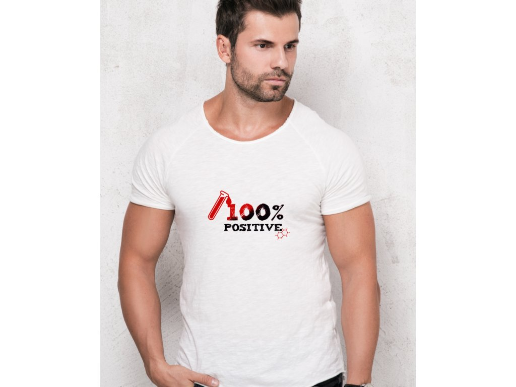pánské tričko s potiskem 100% POSITIVE