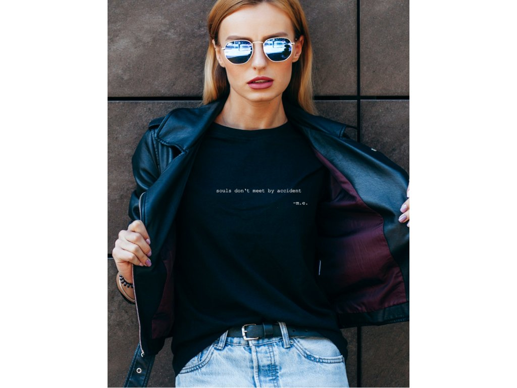 dámské tričko s potiskem souls don't meet by accident, body