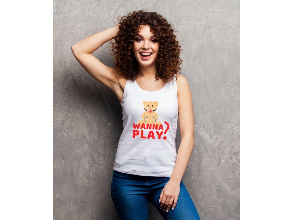 dámské tričko s potiskem WANNA PLAY