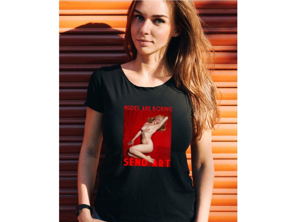 dámské tričko s potiskem nudes are boring, W,B,body