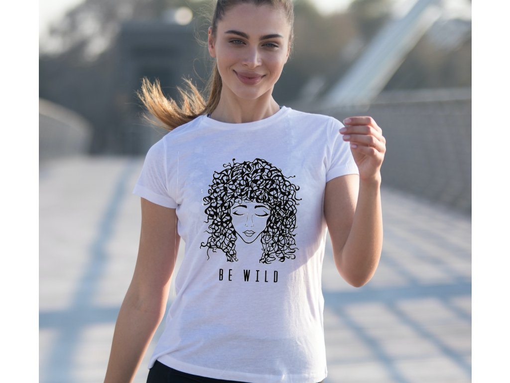 dámské tričko s potiskem BE WILD, TONDROVÁ