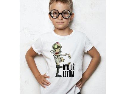 Dětské tričko DYK UŽ LETÍÍM