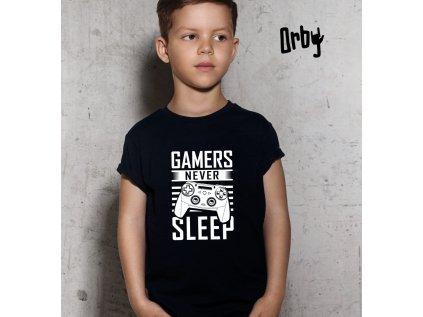 Dětské tričko s potiskem GAMERS NEVER SLEEP