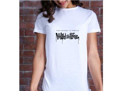 dámská trička s potiskem future is female