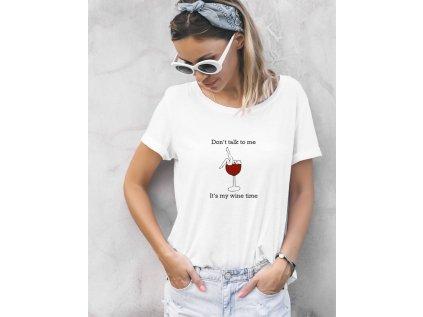 dámské tričko s potiskem MY WINE TIME BODY