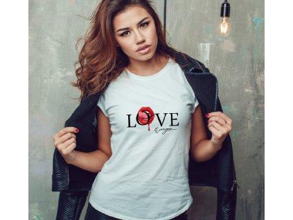 dámské tričko s potiskem LOVE EVERYONE BODY