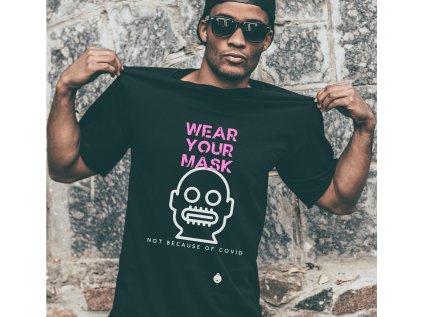pánské tričko s potiskem WEAR YOUR MASK, BDSM,M,B