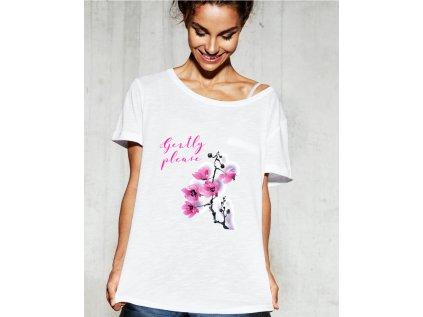 dámská trička s potiskem gently please