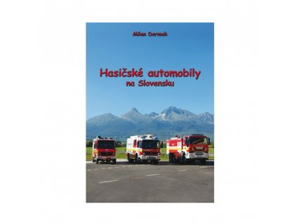 Hasičské automobily na Slovensku - Kniha