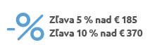 Zľava 5 % nad € 185 Zľava 10 % nad € 370