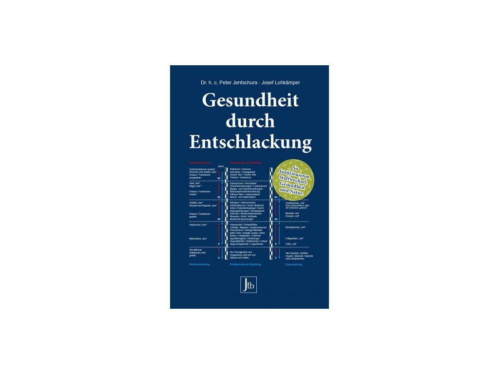 P. Jentschura Gesundheit durch Entschlackung (v nemeckom jazyku)