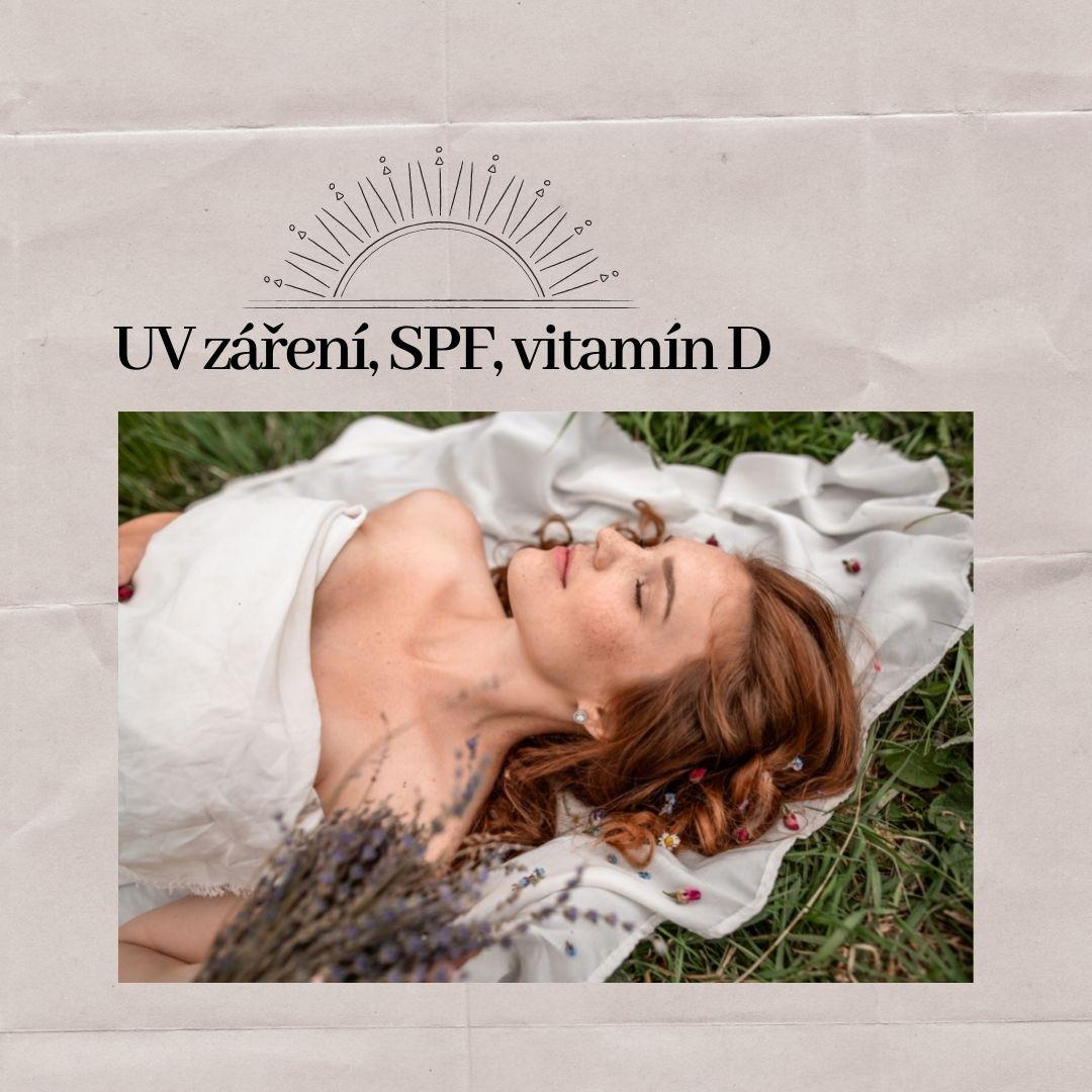 UV záření, SPF, vitamín D a jejich vliv na naši pokožku