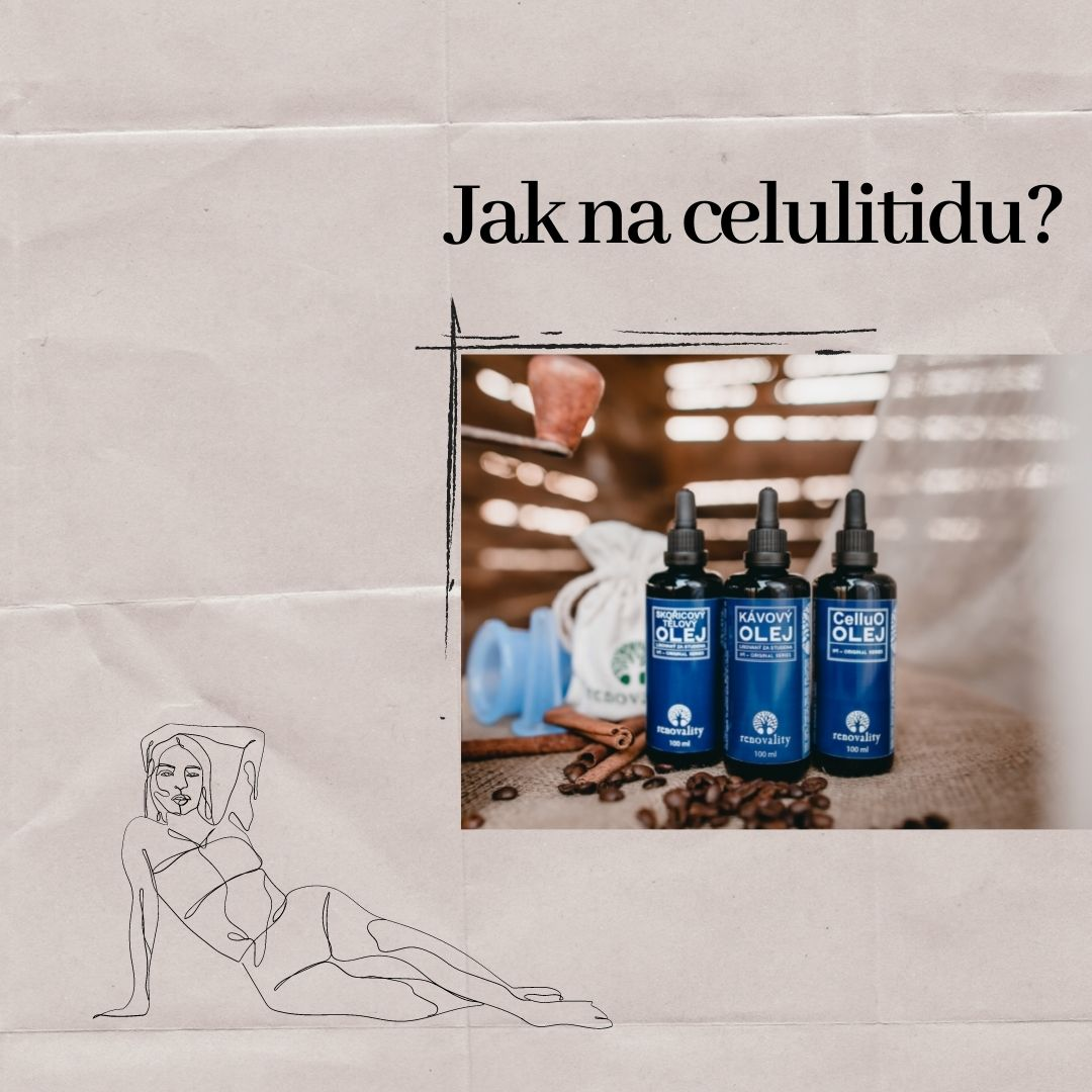 Co byste měli vědět o celulitidě