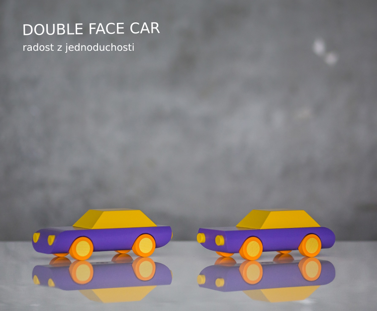 DOUBLE FACE CAR