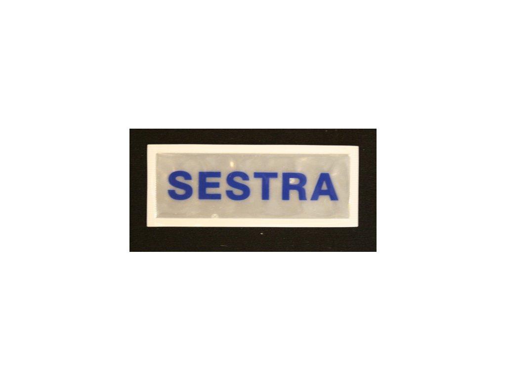 Reflexní nášivka SESTRA 5x13cm
