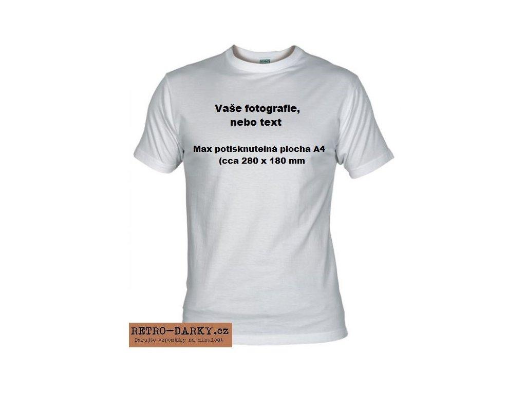 Tričko s vašim vlastním potiskem