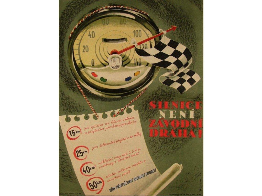 Plechová retro cedule / plakát - Silnice není závodní dráha