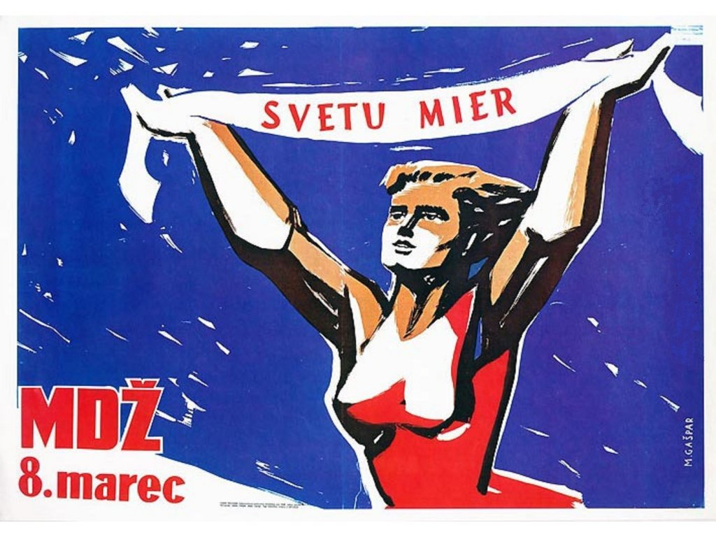 Budovatelský plakát / Plechová cedule - MDŽ