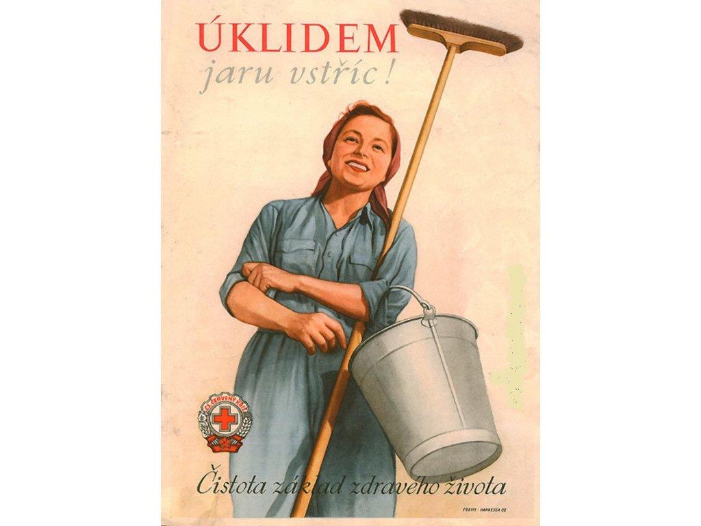 Budovatelský plakát / Plechová cedule - Úklidem jaru vstříc