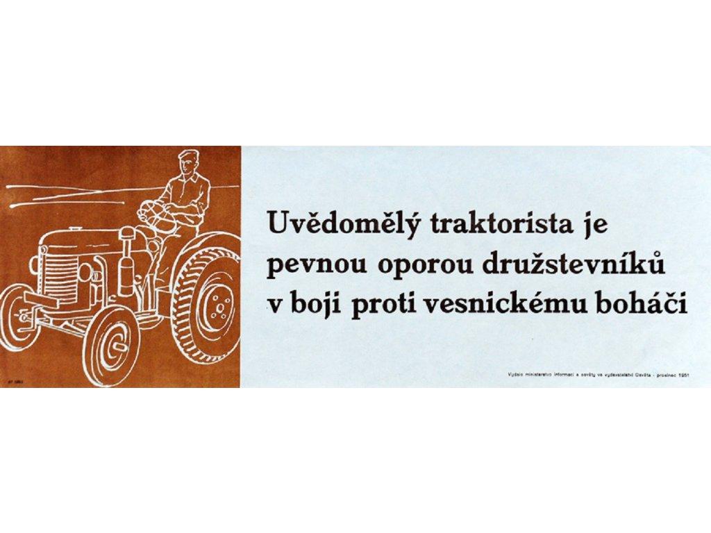 Budovatelský plakát / Plechová cedule - Uvědomělý traktorista