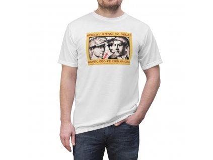 Retro tričko - Nemluv o tom co děláš